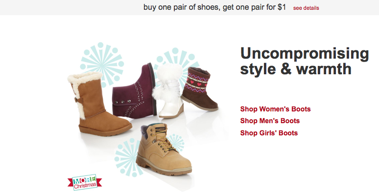 Kmart – Buy One Pair of Shoes, Get One for $ Check out Kmart's sale on shoes right now through Dec. 14th!You can score a really great deal with this offer. Buy one pair of shoes, get another equal or lesser value for only $!