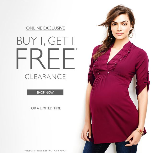 097d0c2001212 Clearance Items: Buy 1, Get 1 FREE at Destination Maternity, A Pea in the  Pod and Motherhood Maternity!