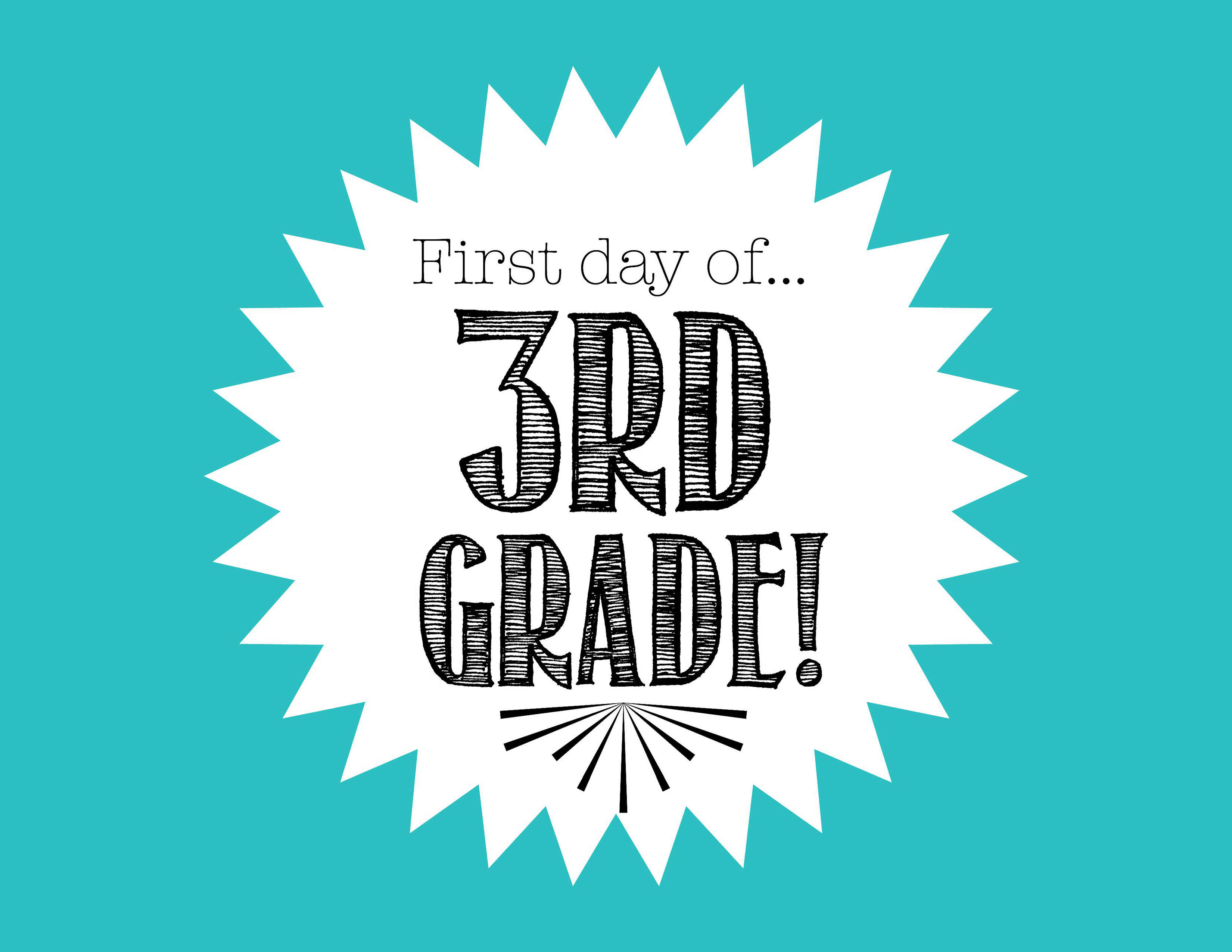 It is a picture of Simplicity First Day of 3rd Grade Printable