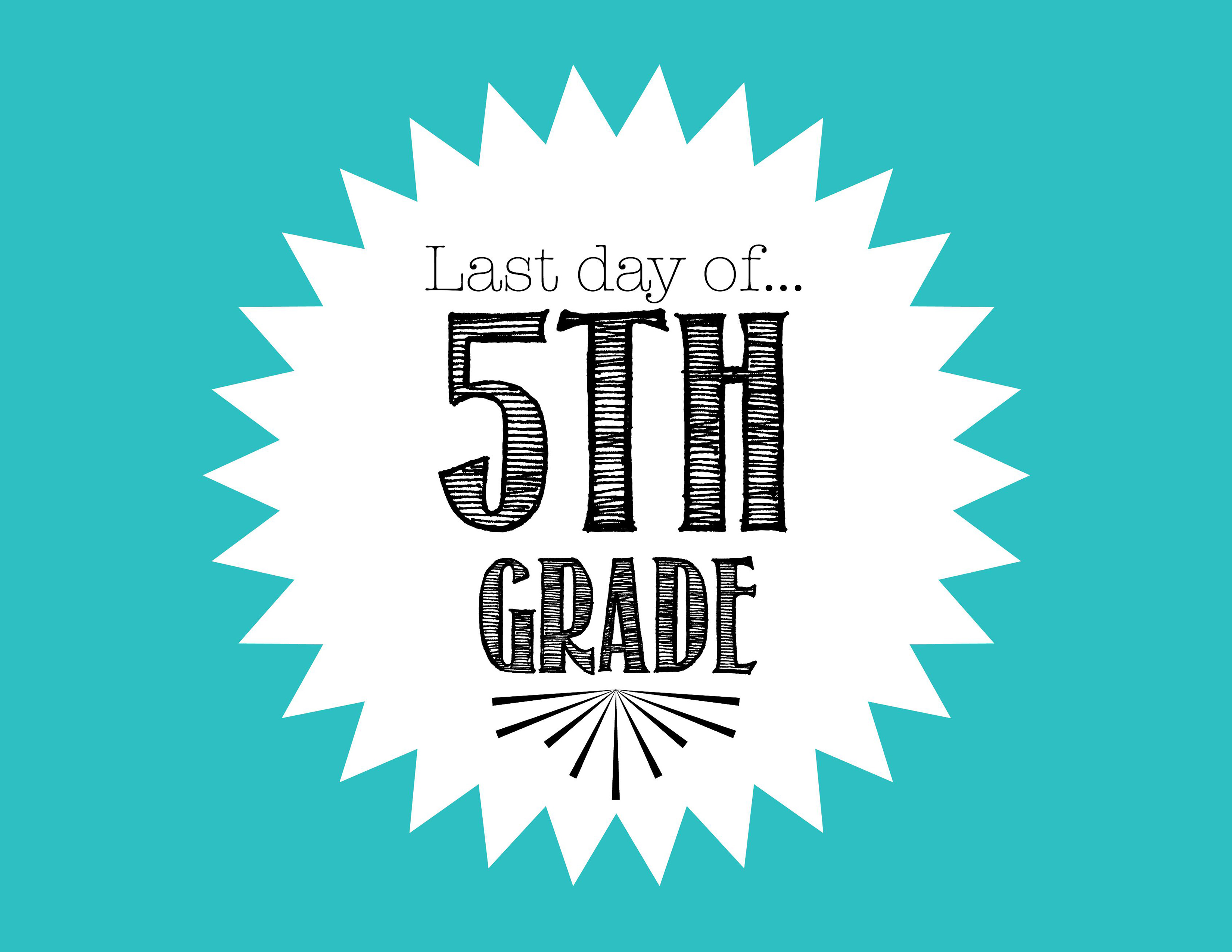 Free first day of school printables free last day of school printable for 5th grade biocorpaavc