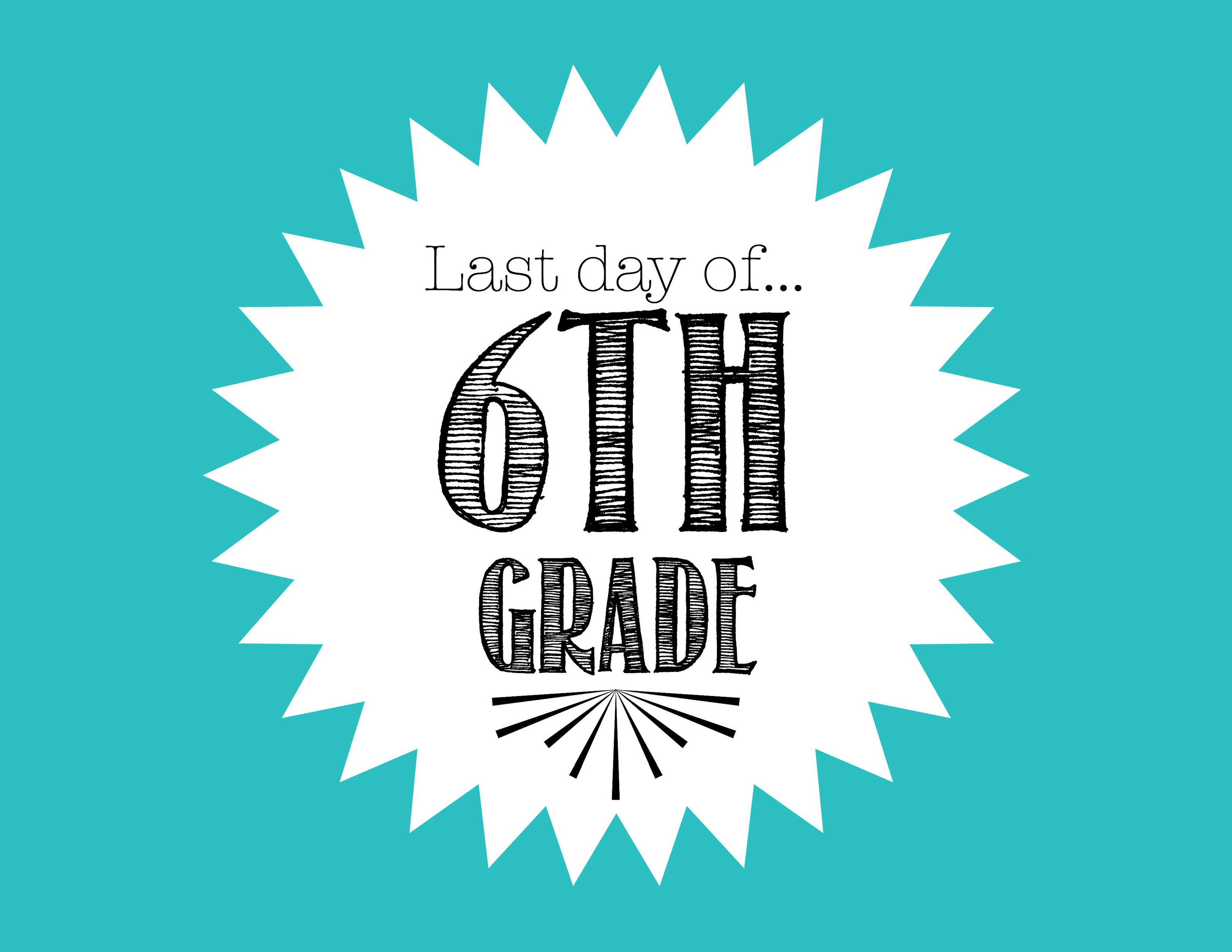 FREE Last Day of School Printable for 6th Grade - Freebies2Deals