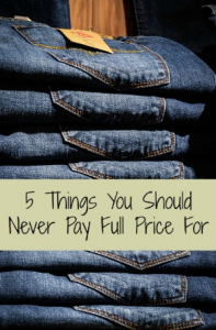 5 things to never pay full price fo