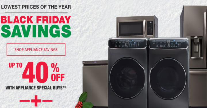 home depot black friday savings now save up to 40 off appliances freebies2deals. Black Bedroom Furniture Sets. Home Design Ideas